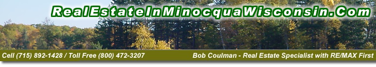 MinocquaWoodruffRealEstate.com - RE/MAX First LLC in Minocqua Wisconsin